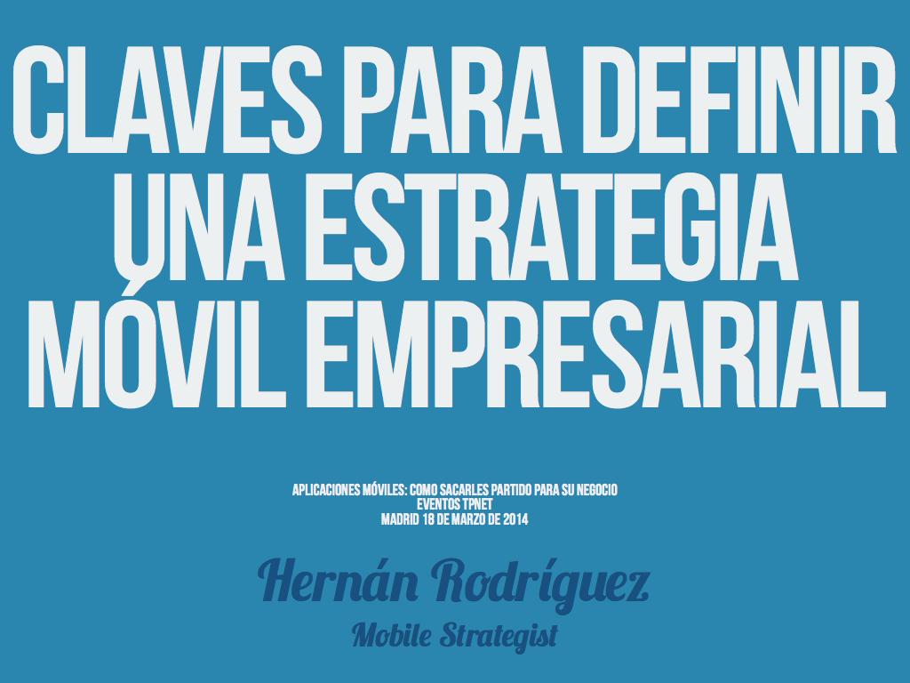 Claves para definir una estrategia móvil empresarial