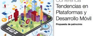 Conferencia Tendencias en Plataformas y Desarrollo Móvil