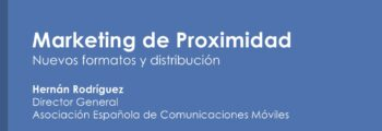 Marketing de Proximidad – Nuevos formatos y distribución